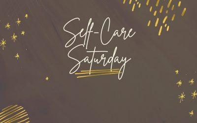 #SelfCareSaturday